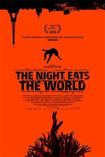 Noc požírá svět  - Nuit a dévoré le monde, La