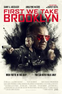 First We Take Brooklyn ()  - First We Take Brooklyn ()