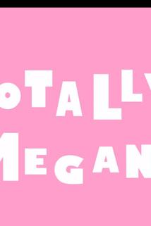 Totally Megan
