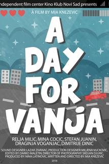 A day for Vanja