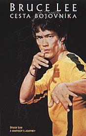 Bruce Lee: Cesta bojovníka  - Bruce Lee: A Warrior's Journey