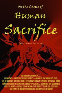 On the Choice of Human Sacrifice