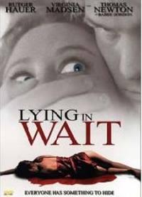 Čekej nehybně  - Lying In Wait