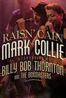 Mark Collie Featuring Billy Bob Thornton & the Boxmasters: Raisin' Cain