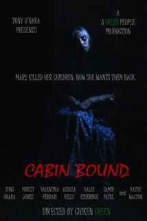 Cabin Bound