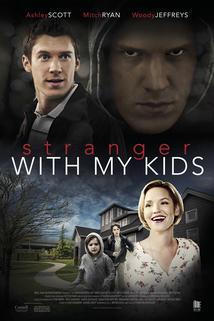 A Stranger with My Kids  - A Stranger with My Kids