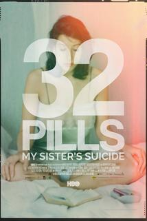 32 Pills: My Sister's Suicide