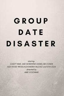 Group Date Disaster