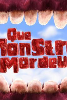 Que Monstro te Mordeu?  - Que Monstro te Mordeu?
