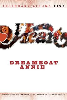 Heart Dreamboat Annie Live