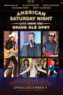 American Saturday Night: Live from the Grand Ole Opry  - American Saturday Night: Live from the Grand Ole Opry