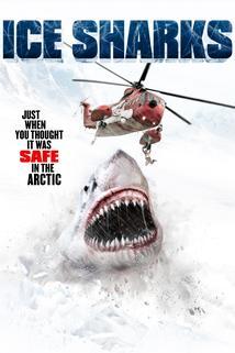 Ice Sharks  - Ice Sharks