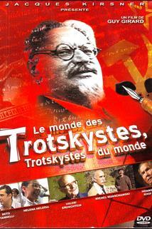Le Monde des trotskystes, les trotskystes du monde