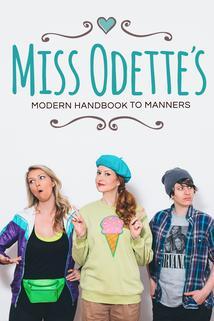 Miss Odette's Modern Handbook to Manners ()