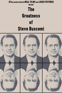 The Greatness of Steve Buscemi