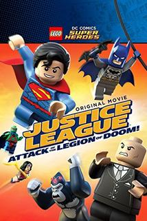 LEGO DC Super Heroes: Justice League - Attack of the Legion of Doom!  - LEGO DC Super Heroes: Justice League - Attack of the Legion of Doom!