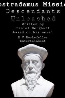 Nostradamus Mission 2: Descendant Unleashed