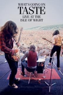 Taste: What's Going on - Live at the Isle of Wight 1970