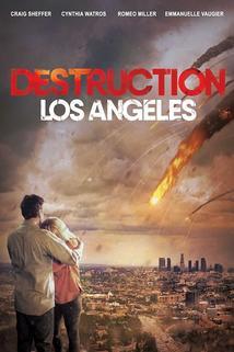 Destruction: Los Angeles  - Destruction: Los Angeles
