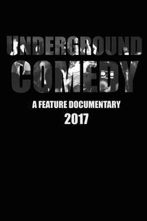 Underground Comedy ()