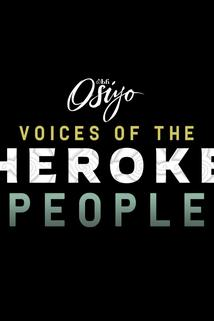 Osiyo, Voices of the Cherokee People