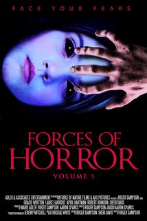 The Forces of Horror Anthology Series Volume I