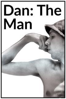 Dan: The Man