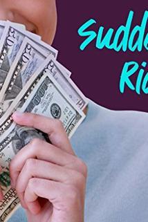 Suddenly Rich