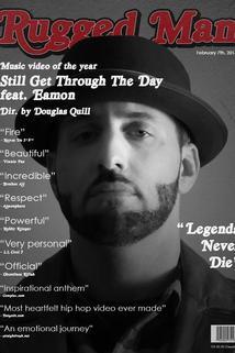 R.A. The Rugged Man: Still Get Through the Day