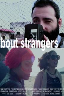 Road Series Volume One: About Strangers