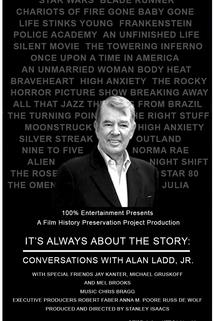 Conversations with Alan Ladd, Jr.: It's Always About the Story  - Conversations with Alan Ladd, Jr.: It's Always About the Story