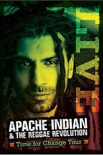 Apache Indian: The Reggae Revolution - Time for Change