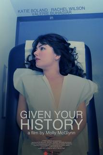 Given Your History