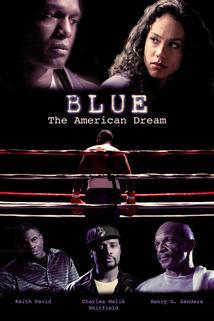 Blue: The American Dream  - Blue: The American Dream
