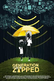 Generation Zapped  - Generation Zapped