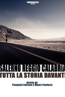 Salerno: Reggio Calabria - tutta la storia davanti
