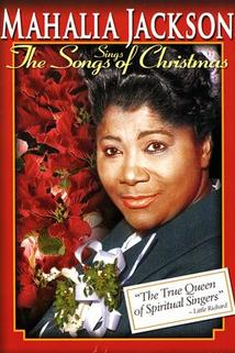 Mahalia Jackson Sings the Songs of Christmas