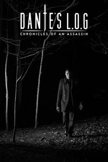 Dante's L.O.G.: Chronicles of an Assassin ()