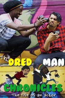 The Dred Man Chronicles: The Life of an Actor