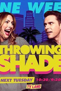 Throwing Shade  - Throwing Shade