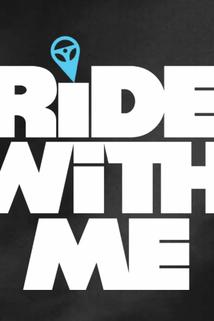 Ride with Me  - Ride with Me