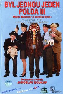Byl jednou jeden polda III - Major Maisner a tančící drak