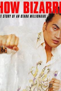 How Bizarre: The Story of an Otara Millionaire