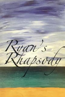 Ryan's Rhapsody