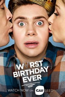 Worst Birthday Ever  - Worst Birthday Ever
