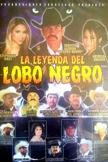 La Leyenda Del Lobo Negro