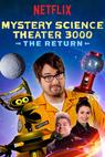 Mystery Science Theater 3000: The Return