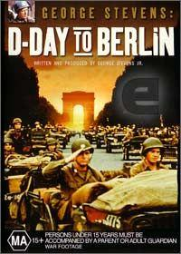 Ode Dne D až do Berlína  - George Stevens: D-Day to Berlin