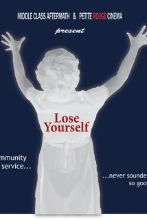 Lose Yourself  - Lose Yourself