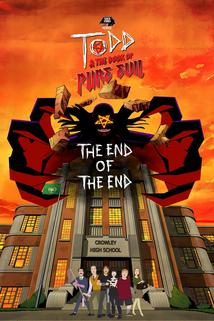 Todd and the Book of Pure Evil: The End of the End ()